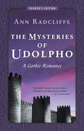 The Mysteries of Udolpho (Reader's Edition)